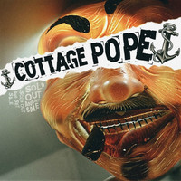 Cottage Pope - Sold Out And Set Sail