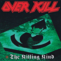 Overkill - The Killing Kind
