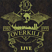 Overkill - Wrecking Your Neck