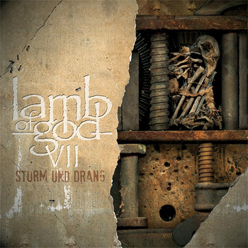 Lamb Of God - VII: Sturm und Drang (Explicit)