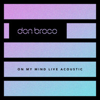 Don Broco - On My Mind (Live Acoustic)