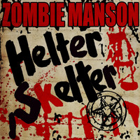Rob Zombie - Helter Skelter