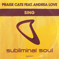 Praise Cats Feat. Andrea Love - Sing
