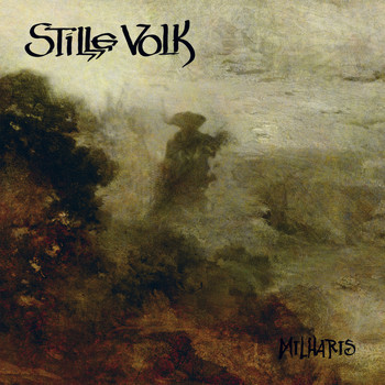 Stille Volk - Milharis (Deluxe Edition)