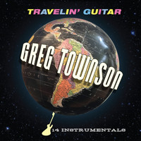 Greg Townson - Travelin' Guitar