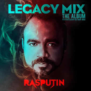 Rasputin - Legacy Mix The Album