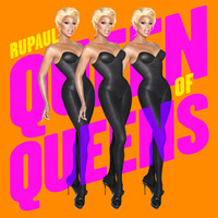 Rupaul - Queen of Queens