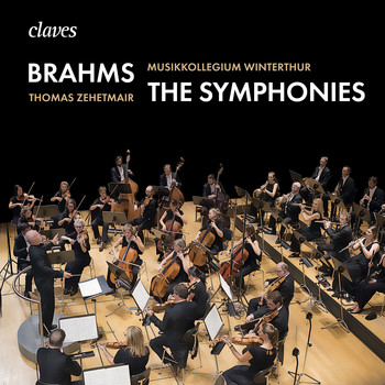 Thomas Zehetmair & Musikkollegium Winterthur - Brahms: The Symphonies