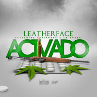 Leatherface - Activado (Explicit)