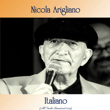 Nicola Arigliano - Italiano (All Tracks Remastered 2019)