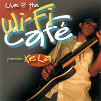 Xela - Wifi Cafe Presents: Xela