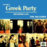 The Hellenes - Greek Party Live, Vol. II