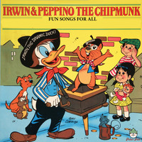 Irwin, Pepino The Chipmunk - Fun Songs For All