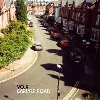 VO.X - Carlyle Road (Explicit)
