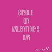 Cimorelli - Single on Valentine's Day