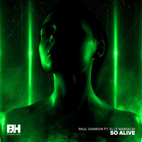 Paul Gannon - So Alive
