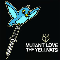 Various Artists - Mutant Love / The Yellnats