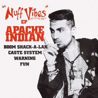 Apache Indian - Nuff Vibes -EP