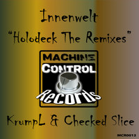 Innenwelt - Holodeck - The Remixes