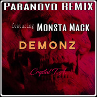 Crystal T.A. - Demonz (Paranoyd Remix) [feat. Monsta Mack]