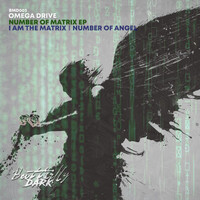 Omega Drive - Number Of Matrix EP