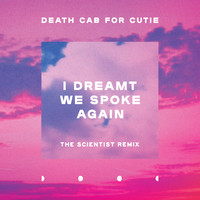 Death Cab for Cutie - I Dreamt We Spoke Again (Scientist Remix)
