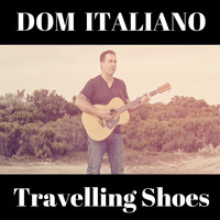 Dom Italiano - Travelling Shoes