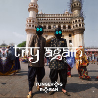 Tungevaag & Raaban - Try Again (feat. A7S)
