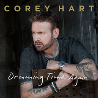 Corey Hart - Dreaming Time Again - EP