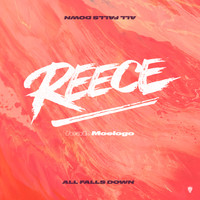 REECE - All Falls Down (feat. Moelogo)