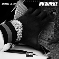 Richie - Nowhere (Explicit)