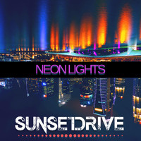 Sunset Drive - Neon Lights (Explicit)