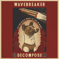 Wavebreaker - Decompose