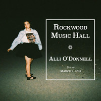 Alli O'Donnell - Rockwood Music Hall: Live on March 1, 2019