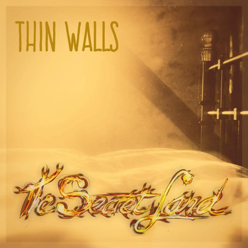 The Secret Land - Thin Walls