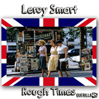 Leroy Smart - Rough Times