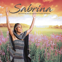 Sabrina - Back in the House (With Pure Positive Vibrations)