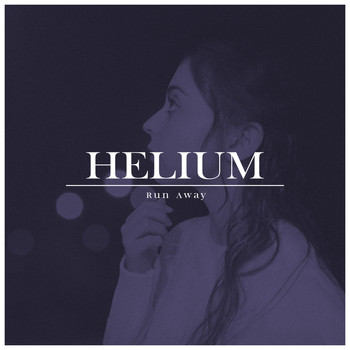 Helium - Run Away