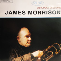 James Morrison - European Sessions