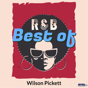 Wilson Pickett - Best of Wilson Pickett