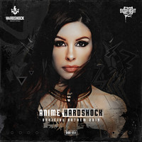 Anime - Hardshock (Official Hardshock 2019 Anthem)
