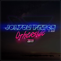 Jolyon Petch ft. GKCHP - Otherside 2019