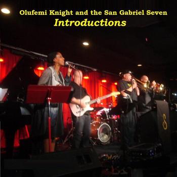 Olufemi Knight & The San Gabriel Seven   Onkyo Music