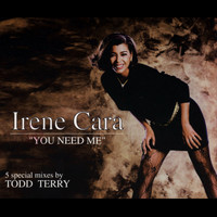 Irene Cara - You Need Me