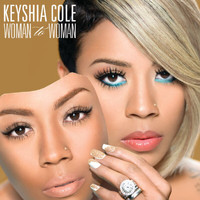 Keyshia Cole - Woman To Woman (Deluxe)