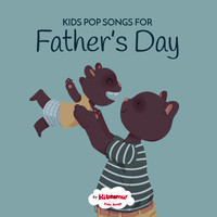 The Kiboomers - Kids Pop Songs for Father's Day