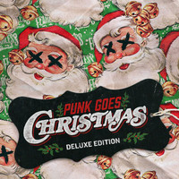 Punk Goes - Punk Goes Christmas (Deluxe [Explicit])