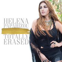 Helena Paparizou - Totally Erased