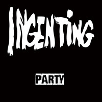 Ingenting - Party