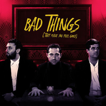 Mini Mansions - Bad Things (That Make You Feel Good)